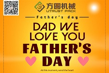 Guangzhou Utrust wish all dady have a Happy Fathers' Day